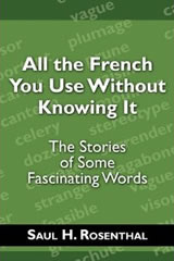 All the French You Use Without Knowing It