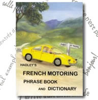 French Motoring Phrase Book and Dictionary