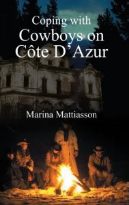 Coping with Cowboys in Côte D'Azur
